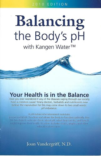 Balancing the Body's pH with Kangen Water by Joan Vandergriff